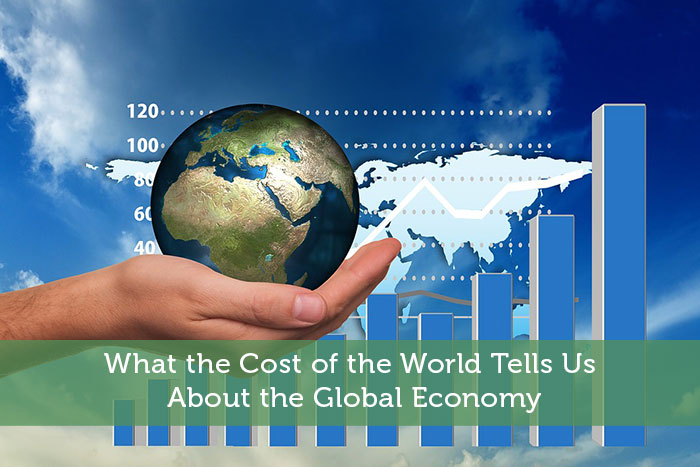 What the Cost of the World Tells Us About the Global Economy