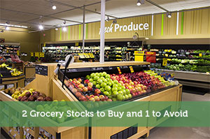 Jon Dulin-by-2 Grocery Stocks to Buy and 1 to Avoid