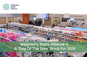 Sure Dividend-by-Walgreens Boots Alliance Is A 'Dog Of The Dow' Stock For 2019