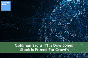 Sure Dividend-by-Goldman Sachs: This Dow Jones Stock Is Primed For Growth