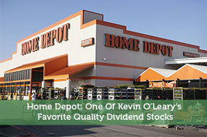 Sure Dividend-by-Home Depot: One Of Kevin O'Leary's Favorite Quality Dividend Stocks