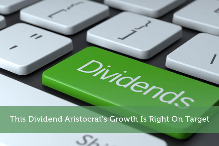 This Dividend Aristocrat's Growth Is Right On Target