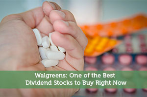 Sure Dividend-by-Walgreens: One of the Best Dividend Stocks to Buy Right Now