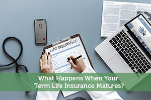 Jeremy Biberdorf-by-What Happens When Your Term Life Insurance Matures?