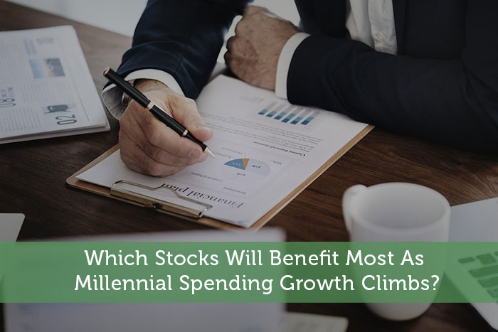 Which Stocks Will Benefit Most As Millennial Spending Growth Climbs?