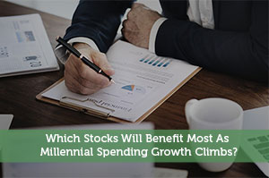 Josh Rodriguez-by-Which Stocks Will Benefit Most As Millennial Spending Growth Climbs?
