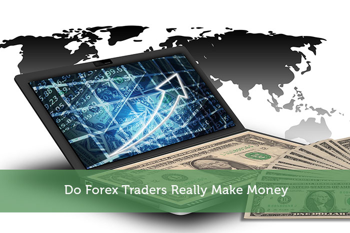 Do Forex Traders Really Make Money Modest
