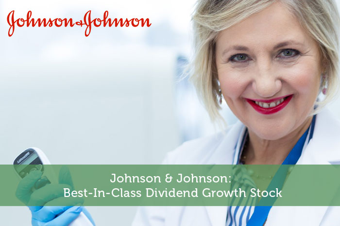 Johnson & Johnson: Best-In-Class Dividend Growth Stock