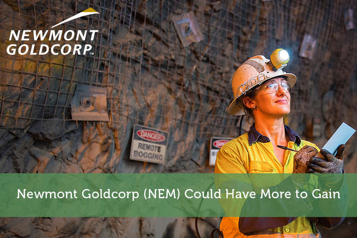 Newmont Goldcorp (NEM) Could Have More to Gain