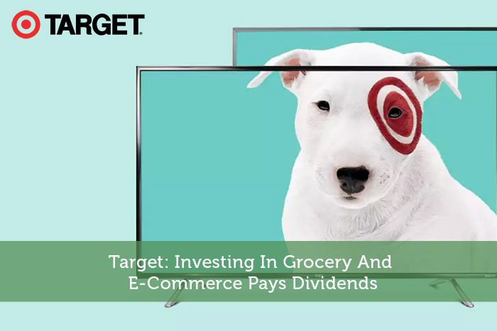 Target: Investing In Grocery And E-Commerce Pays Dividends