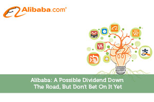 Sure Dividend-by-Alibaba: A Possible Dividend Down The Road, But Don't Bet On It Yet