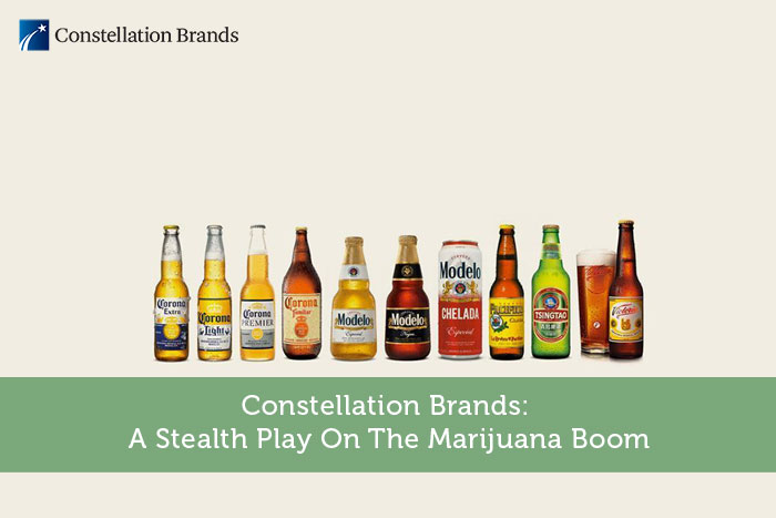 Constellation Brands: A Stealth Play On The Marijuana Boom