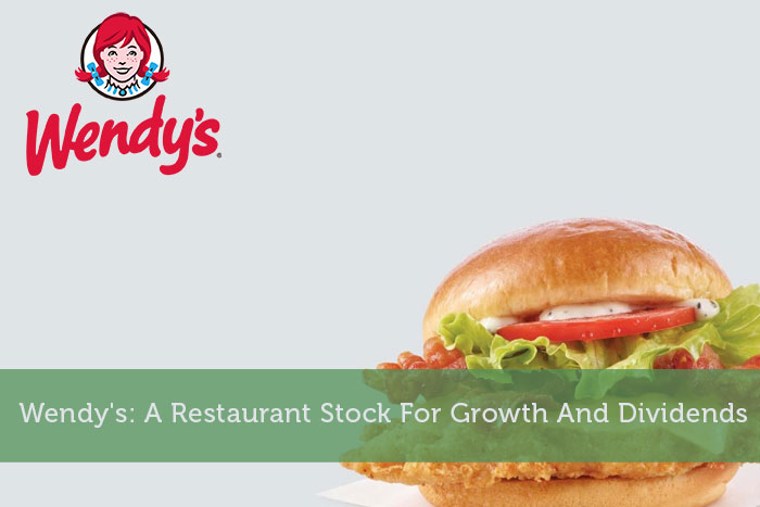 Wendy's: A Restaurant Stock For Growth And Dividends