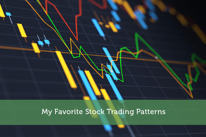 My Favorite Stock Trading Patterns