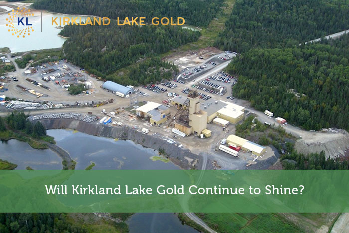 Will Kirkland Lake Gold Continue to Shine?