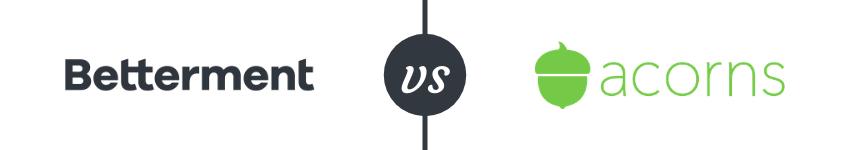 Betterment vs Acorns Info Box